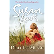 Don't Let Me Go (The No Child of Mine Trilogy)