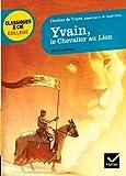 Yvain, le Chevalier au Lion: adaptation d'A.-M. Cadot-Colin