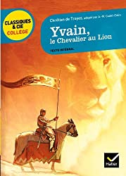 Yvain, le Chevalier au Lion: adaptation d'A.-M. Cadot-Colin