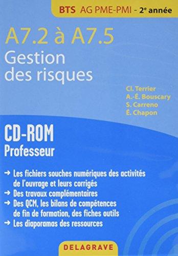 A7.2 / A7.5 Gestion des Risques Bts Ag Pme Pmi CD ROM Professeur