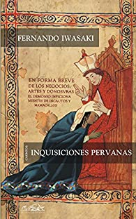 Inquisiciones peruanas par Fernando Iwasaki