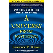 A Universe from Nothing by Lawrence M. Krauss (2012-02-16)
