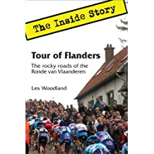 Tour of Flanders: The Inside Story. The Rocky Roads of the Ronde van Vlaanderen (English Edition)