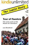 Tour of Flanders: The Inside Story. The Rocky Roads of the Ronde van Vlaanderen