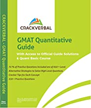 GMAT Quantitative Guide : Alternate Strategies To Solve High Level GMAT Questions , 230 + Practice Problems &a