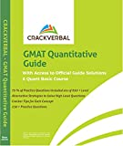 GMAT Quantitative Guide : Alternate Strategies To Solve High Level GMAT Questions , 230 + Practice Problems &  Online Resources