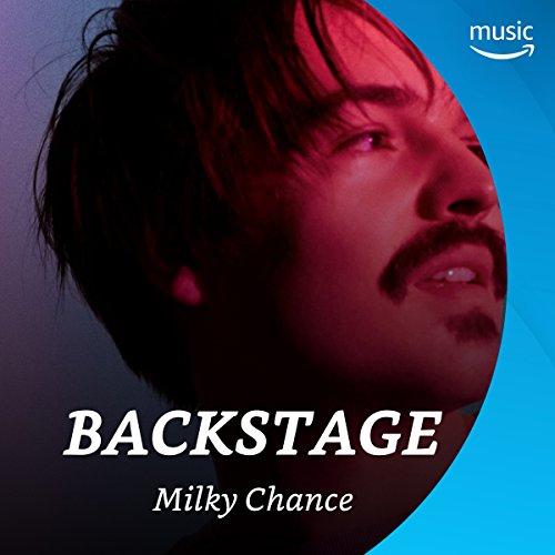Backstage mit Milky Chance