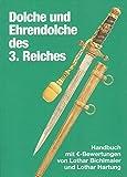 Dolche und Ehrendolche des 3. Reiches. Handbuch mit EURO-Bewertungen