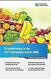Schnelleinstieg in die SAP-Einkaufsprozesse (MM): 2.Auflage