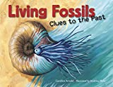 You haven't changed a bit!   Living fossils, or modern-day animals that very closely resemble their ancient relatives. Meet the coelacanth, horseshoe crab, dragonfly, tuatara, nautilus, and Hula painted frog. All are living fossils. Why have they cha...