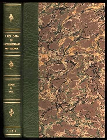 Natural History Transactions of Northumberland and Durham; Being papers read at the meetings of the natural history society of Northumberland, Durham, and Newcastle-Upon-Tyne, and the Tyneside Naturalists' Field Club. Volume