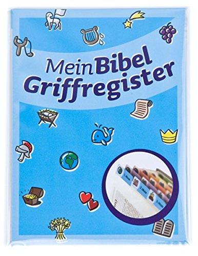 Mein Bibel-Griffregister: Das Bibel-Griffregister für Kinder
