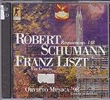 Liszt: Via Crucis / Schumann: Requiem op. 148 -