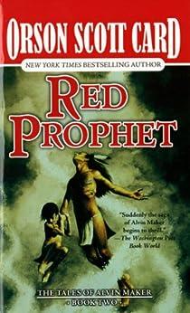Red Prophet: The Tales of Alvin Maker, Volume  II par [Card, Orson Scott]