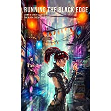 RUNNING THE BLACK EDGE (The Black Edge Octalogy Book 1)