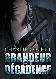 Thirds, tome 4 : Grandeur et décadence par Charlie Cochet