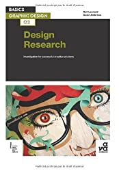 Basics Graphic Design 02: Design Research: Investigation for successful creative solutions by Leonard, Neil, Ambrose, Gavin (2012) Paperback