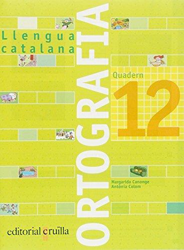 Quadern ortografia 12. Llengua catalana - 9788466110990