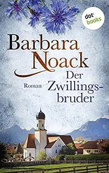 Der Zwillingsbruder: JETZT BILLIGER KAUFEN von [Noack, Barbara]