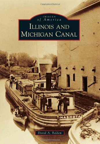 Illinois and Michigan Canal (Images of America)