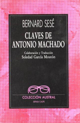 Claves de Antonio Machado por Bernard Sesé