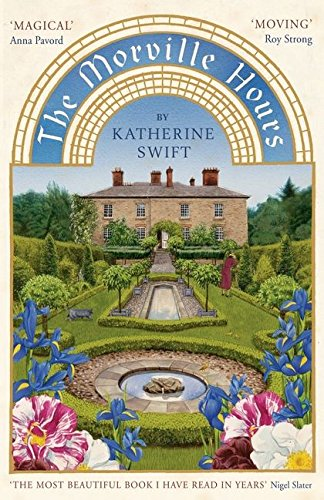 The Morville Hours: The Story of a Garden por Katherine Swift