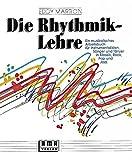 Die Rhythmik-Lehre: Ein musikalisches Arbeitsbuch - Eddy Marron