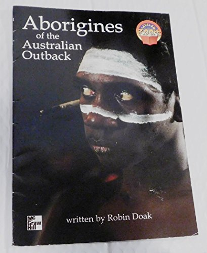 Aborigines of the Australian Outback (Mcgraw-Hill Leveled Books Grade 3) by R...
