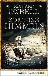 Zorn des Himmels: Historischer Roman