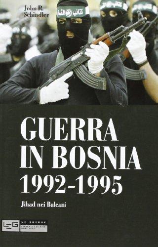 guerra-in-bosnia-1992-1995-jihad-nei-balcani