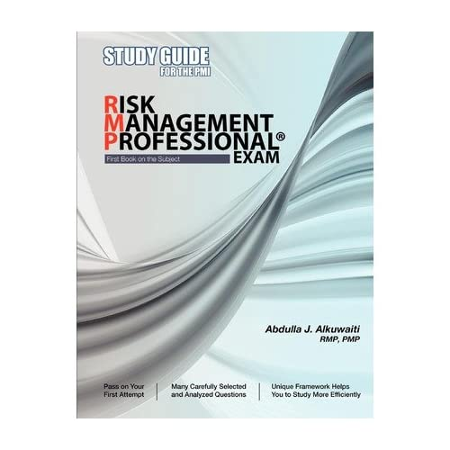 [(Study Guide for the PMI Risk Management Professional(r) Exam)] [by: Abdulla J Alkuwaiti]