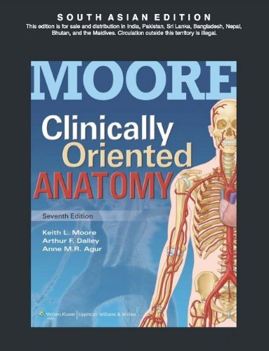Clinically Oriented Anatomy by Anne M. R. Agur (Author), Arthur F. Dalley (Author) Keith L. Moore (Author) (2013-11-07)