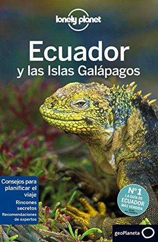 Ecuador y las islas Galápagos 6 (Guías de País Lonely Planet)
