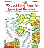 [(25 Just-Right Plays for Emergent Readers)] [Author: Carol Pugliano] published on (August, 1998)
