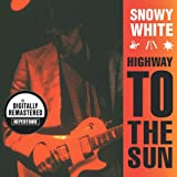 Highway To The Sun (Digitally Remastered Version)