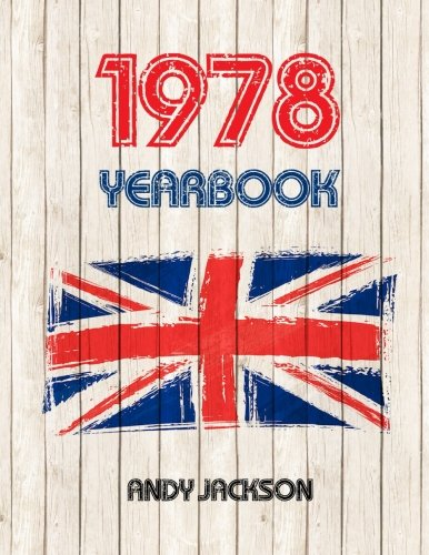 1978 UK Yearbook: Fascinating facts and figures from 1978