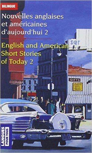 Nouvelles anglaises et amricaines T2 de Herbert Evenest BATES ,Mary BOWEN ,Ray BRADBURY ( 1 fvrier 2004 )