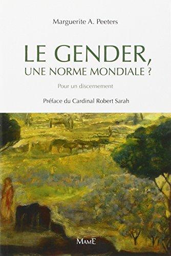 Le gender, une norme mondiale ? by Marguerite A. Peeters