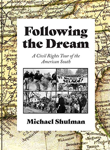 Following the Dream: A Civil Rights Tour of the American South (English Edition)