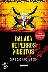 Balada de perros muertos par Gregorio Leon Armero