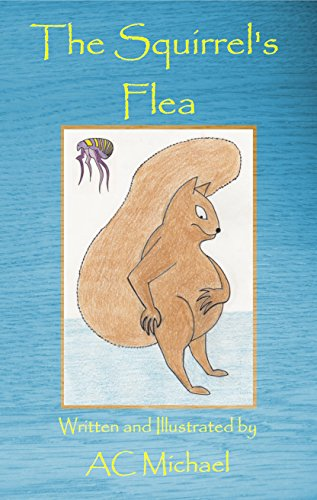 The Squirrel's Flea (Curious Characters Book 1) by [Michael, AC]