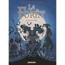 La forêt, Tome 4 : La veuve noire