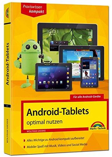 Android Tablets optimal nutzen (Bücher Für Android-handys)