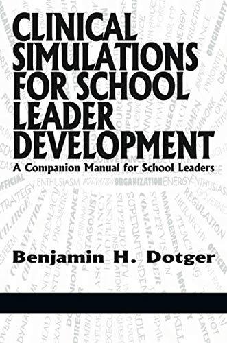 Clinical Simulations for Teacher Development a Companion Manual for Teachers (NA) por Benjamin H. Dotger