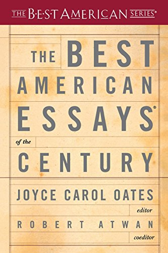 The Best American Essays of the Century (Best American Series (R))
