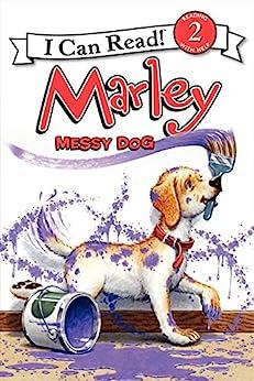 Marley: Messy Dog (I Can Read Level 2) by [Grogan, John]