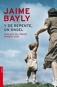 Y de repente, un ángel par Jaime Bayly