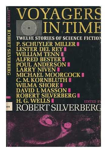 Voyagers in Time; Twelve Stories of Science Fiction