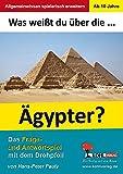 Was weißt du über ... die Ägypter?: Das Frage- und Antwortspiel mit dem Drehpfeil
