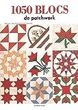 1050 blocs de patchwork
